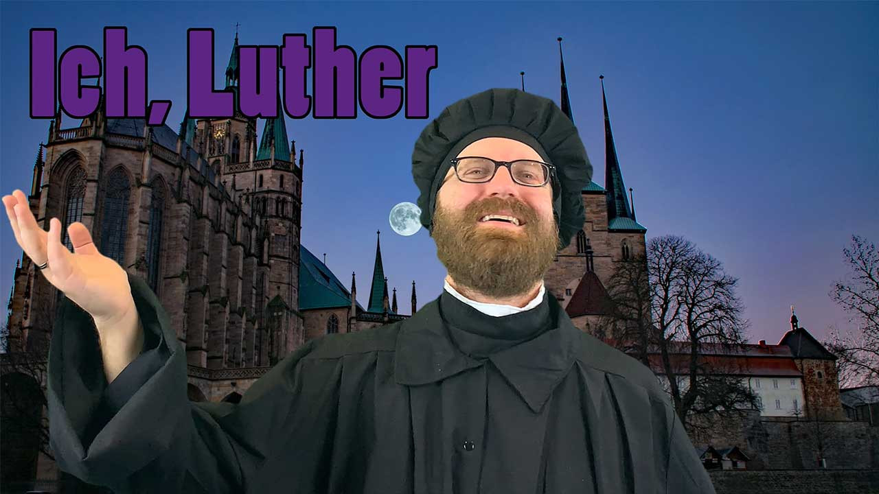 Martin Luther als Video-Blogger auf YouTube: Ich, Luther